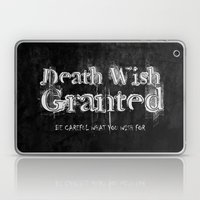 Death Wish Granted. Laptop & iPad Skin