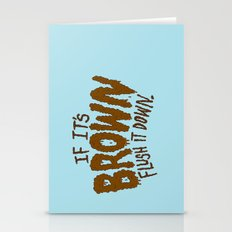 If It's Brown Flush It D… Stationery Cards