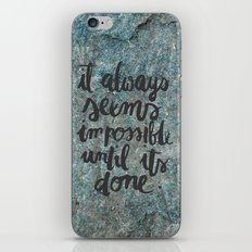 NOTHING IS IMPOSSIBLE iPhone & iPod Skin