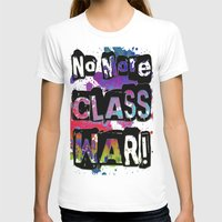 NO MORE CLASS WAR Womens Fitted Tee White SMALL