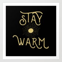 Stay Warm Art Print