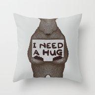 I Need A Hug Throw Pillow