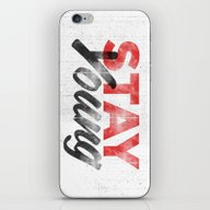 Stay Young iPhone & iPod Skin