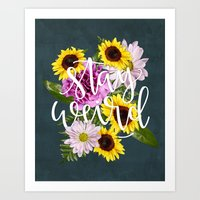 Stay Weird in Flowers // Hand Lettering Art Print