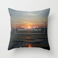 All That You Have to Be Throw Pillow