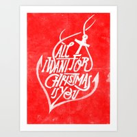 All I Want For Christmas… Art Print
