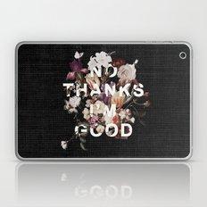 No Thanks I'm Good Laptop & iPad Skin
