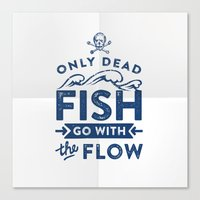 Only The Dead Fish Go Wi… Canvas Print