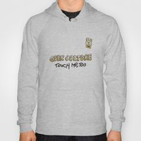 Geek Culture / Touch Me,… Hoody