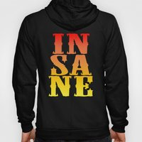 INSANE Hoody
