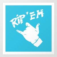 Rip 'Em, Brother Art Print