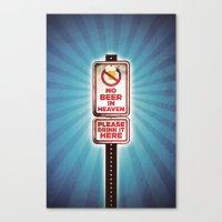 No Beer in Heaven Canvas Print