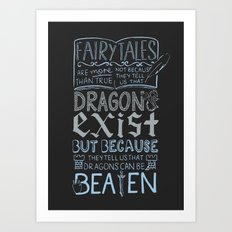 Dragons Can Be Beaten Art Print