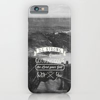 iPhone & iPod Case featuring Be strong and courageous! by Pocket Fuel