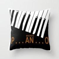 BROKEN  P . . . AN . . .… Throw Pillow