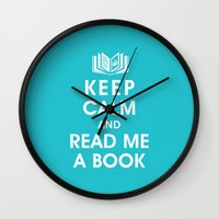 Keep Calm and Read Me A Book Wall Clock
