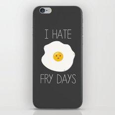 I Hate Fry-Days iPhone & iPod Skin