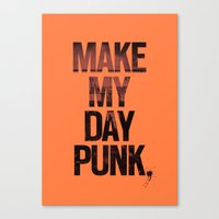 Make my day punk Canvas Print