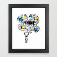 Think, Dude. Framed Art Print