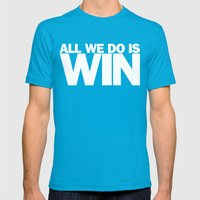 All We Do is Win Mens Fitted Tee Teal SMALL