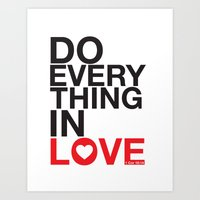 Do everything in LOVE. Art Print