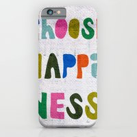 Choose Happiness iPhone 6 Slim Case