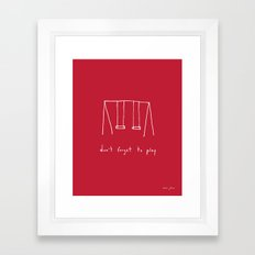 Don't forget to play - red Framed Art Print