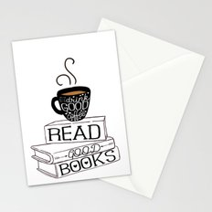 Drink Good Coffee, Read Good Books Stationery Cards