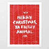 Merry Christmas, Ya Filt… Art Print