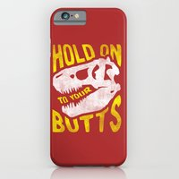 iPhone & iPod Case featuring Hold on to your butts by Zeke Tucker