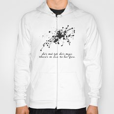 """Bukowski Quote - """"She's mad, but she's magic. There's no lie in her fire."""" Hoody"""