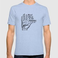 Talk To My Hand Mens Fitted Tee Athletic Blue SMALL
