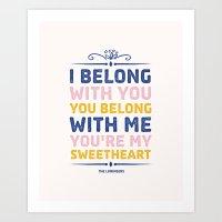 I Belong With You Art Print