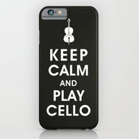 Keep Calm And Play Cello iPhone 6 Slim Case