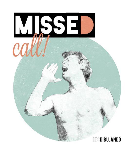 Missed call! Art Print