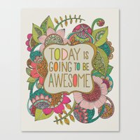 Today Is Going To Be Awe… Canvas Print