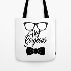 Hey gorgeous calligraphy valentine wall art print Tote Bag