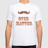Mustache Over Matter Mens Fitted Tee Ash Grey SMALL