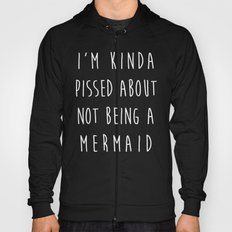 Not Being A Mermaid Funny Quote Hoody