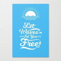 Let the Waves Set you Free Canvas Print