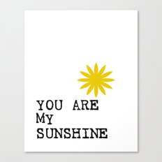 you are my sunshine II Canvas Print