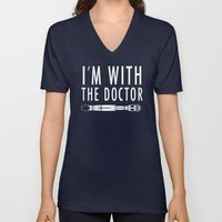 I'm with The Doctor Unisex V-Neck