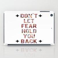 Don't Let Fear iPad Case