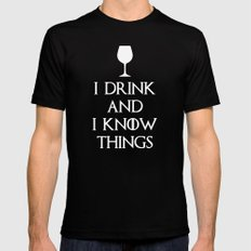 I Drink and i know Things Mens Fitted Tee Black SMALL