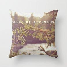 seek out adventure. Throw Pillow