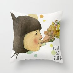 SWEET YOU  Throw Pillow