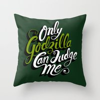 Only God(zilla) Can Judg… Throw Pillow