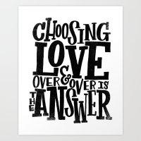 CHOOSE LOVE Art Print