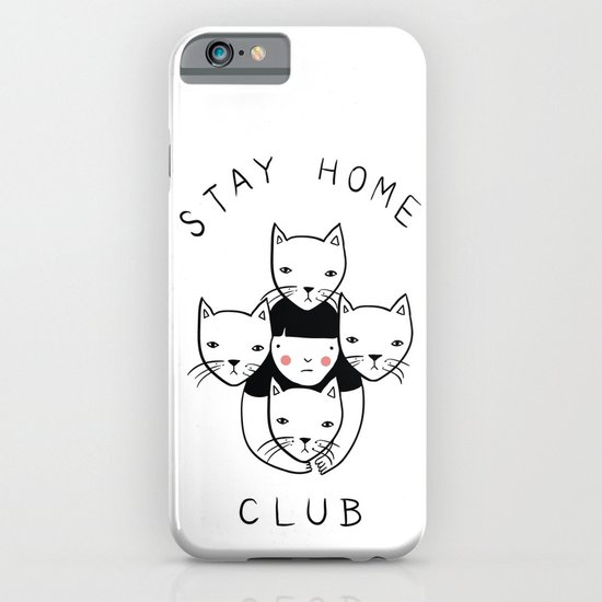 Stay Home Club iPhone & iPod Case