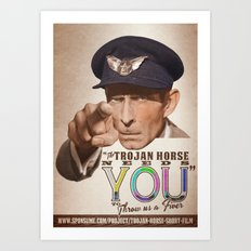 The Trojan Horse needs You...BUY A PRINT, FUND A FILM Art Print